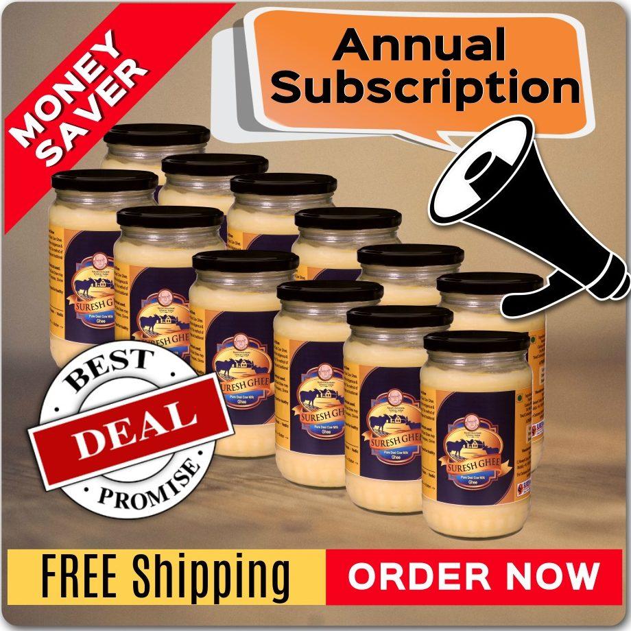 Annual Subscription : SureshDesiGhee.com