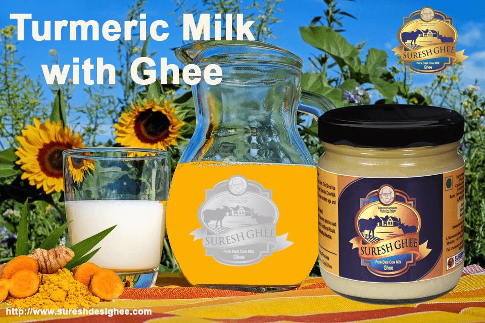 Turmeric Milk With Ghee : SureshDesiGhee.com