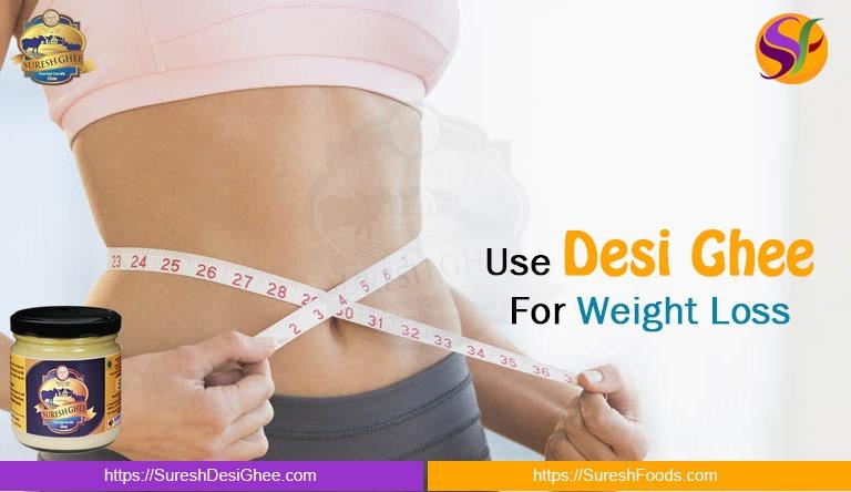 Desi Ghee for Weight Loss : SureshDeiGhee.com
