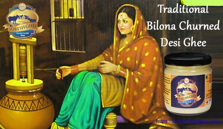 Traditional Bilona churned desi ghee : SureshDesiGhee.com