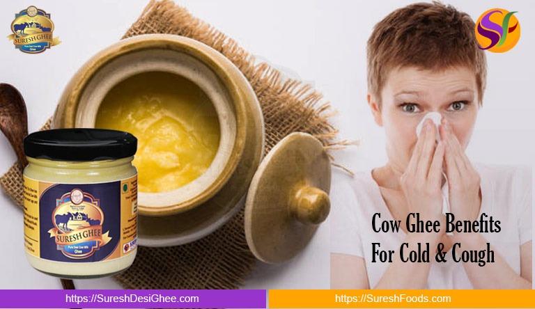 Cow Ghee Benefits For Cold & Cough: SureshDesiGhee.com