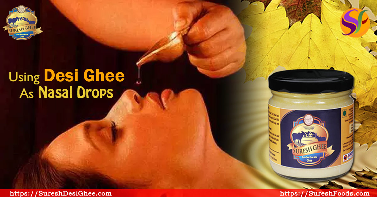 Desi Ghee as Nasal Drop : SureshDesiGhee.com