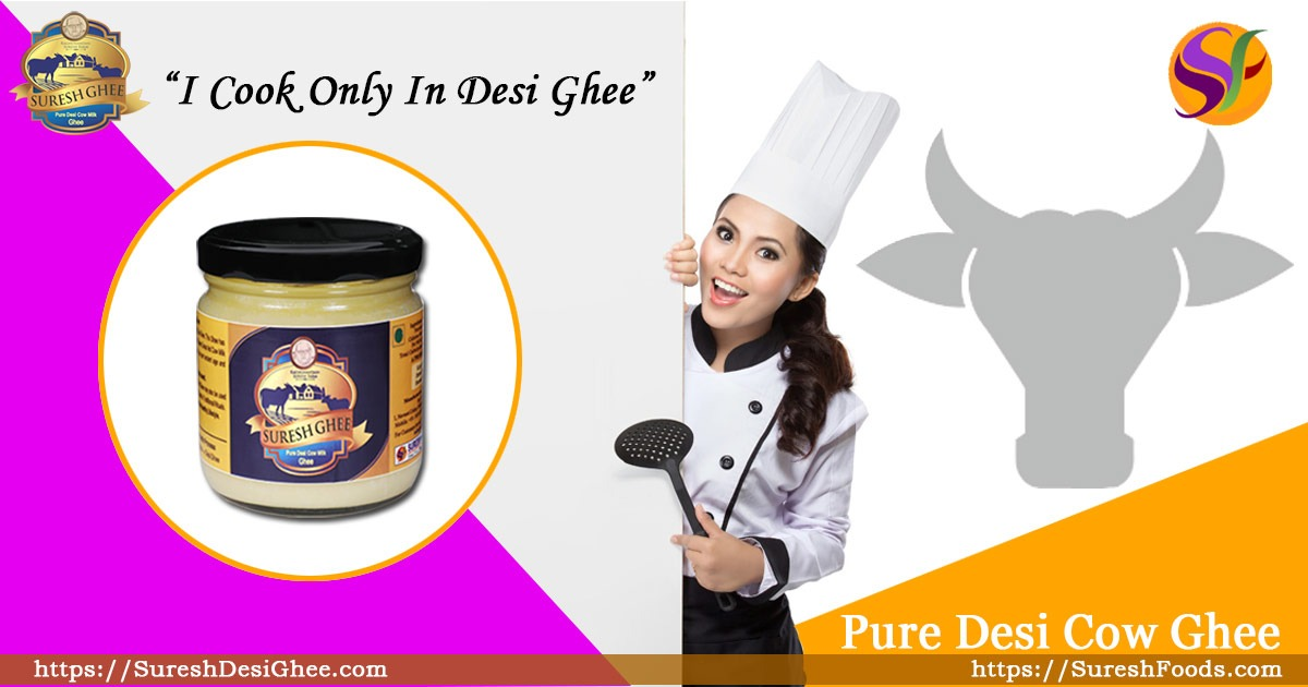 Cook in Desi Ghee : SureshDesighee.com