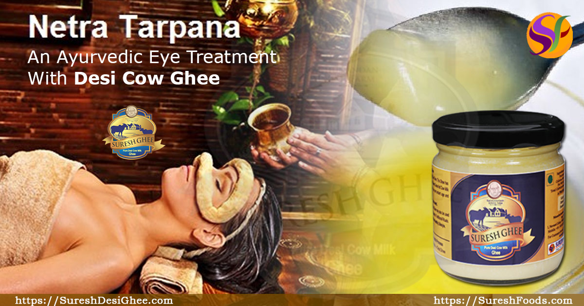 Ayurvedic Eye Treatment : Netra Tarpana : SureshDesiGhee.com