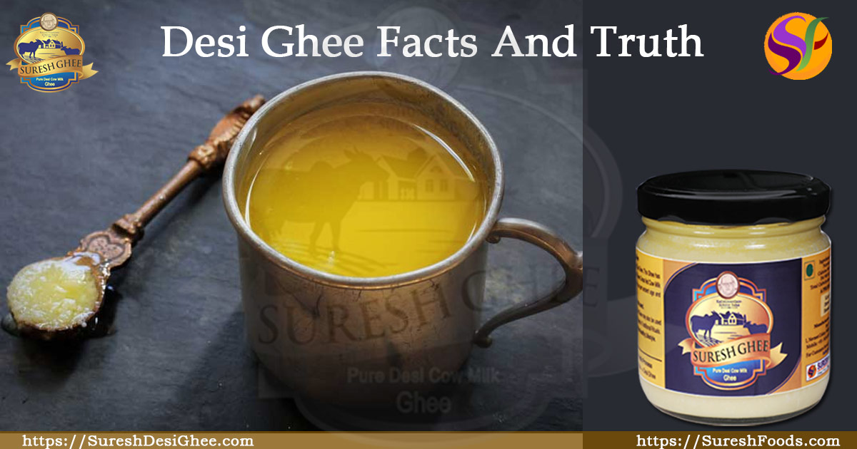 Desi Ghee Facts And Truth : SureshDesiGhee.com
