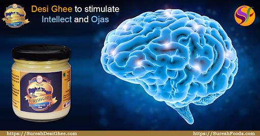 Desi Ghee to stimulate Intellect and Ojas : SureshDeisGhee.com