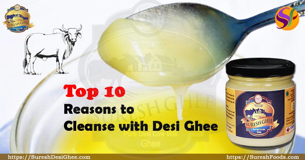 Reasons to Cleanse with Desi Ghee : SureshDesiGhee.com