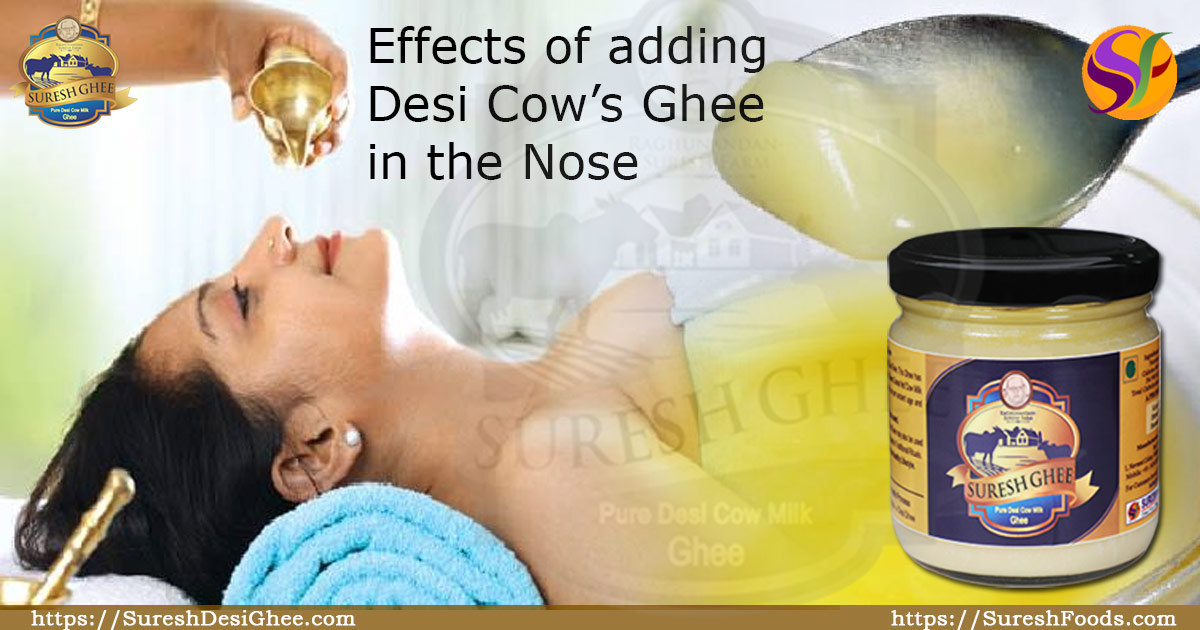 Effects of adding Desi cow ghee in the nose : SureshDesiGhee.com