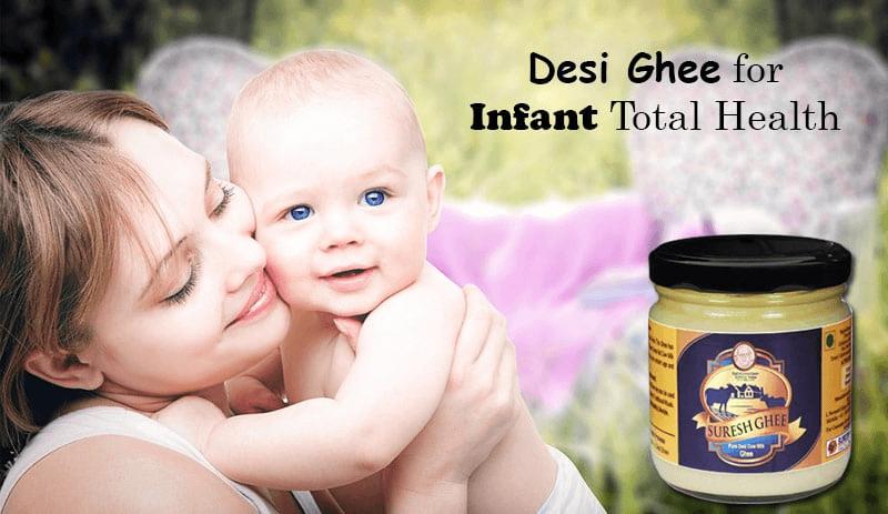 Desi Ghee for Infant Total Health : SureshDesiGhee.com