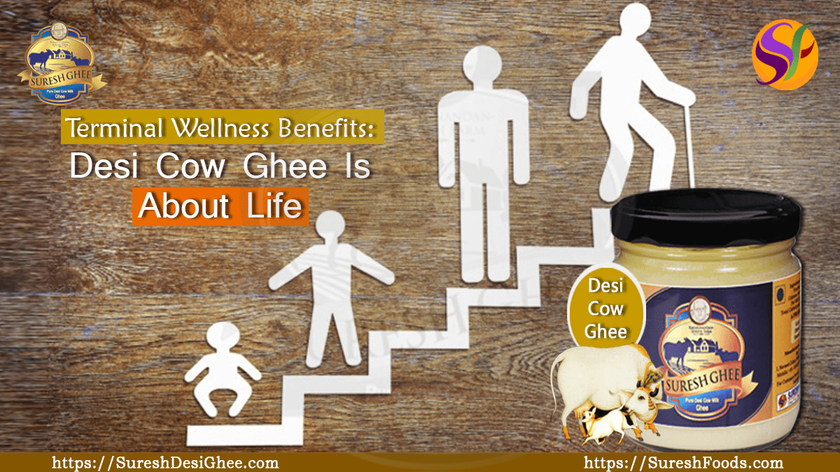 Desi Cow Ghee Is About Life : SureshDesiGhee.com