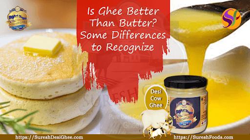Is Ghee Better Than Butter