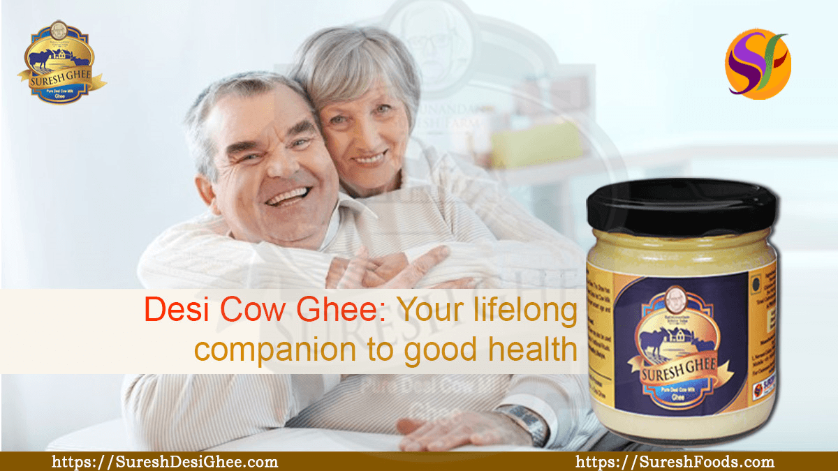Desi Cow Ghe - Your lifelong companion to good health : SureshDesiGhee.com